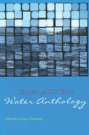 Gatherings XV - Youth Water Anthology