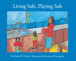 Living Safe, Playing Safe
