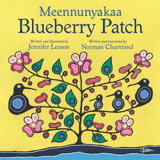 Meennunyakaa / Blueberry Patch
