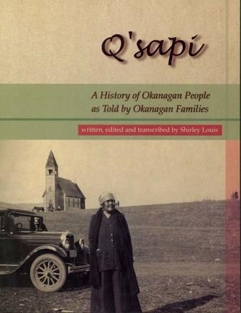 Q'Sapi - A History of Okanagan People as told by Okanagan families