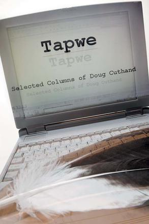 Tapwe - Selected Columns of Doug Cuthand